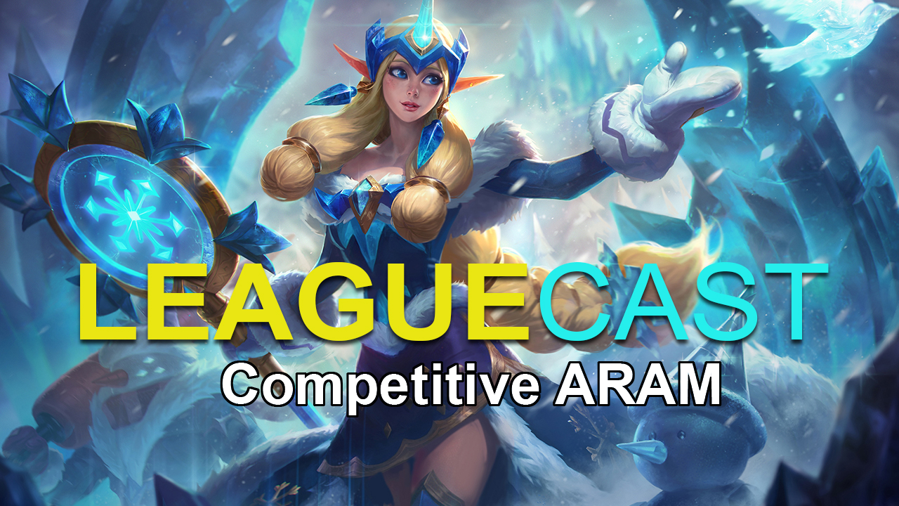 Competitive Aram Leaguecast Podcast 30 k healing done ! competitive aram leaguecast podcast